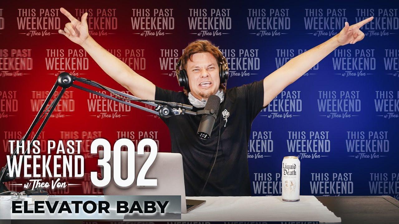 Download Elevator Baby | This Past Weekend w/ Theo Von #302