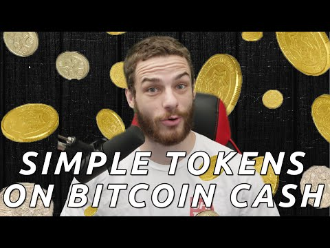 Simple Tokens On Bitcoin Cash (Simple Ledger Protocol, SLP)