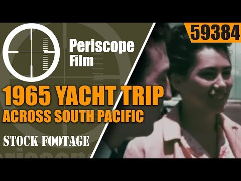 1965 YACHT TRIP ACROSS SOUTH PACIFIC  TAHITI TO PANAMA  59384