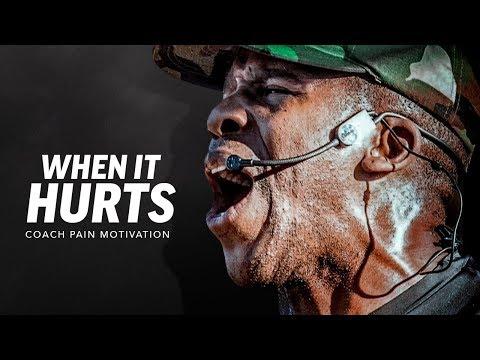 WHEN IT HURTS - Best Motivational Speech Video (Featuring Coach Pain)