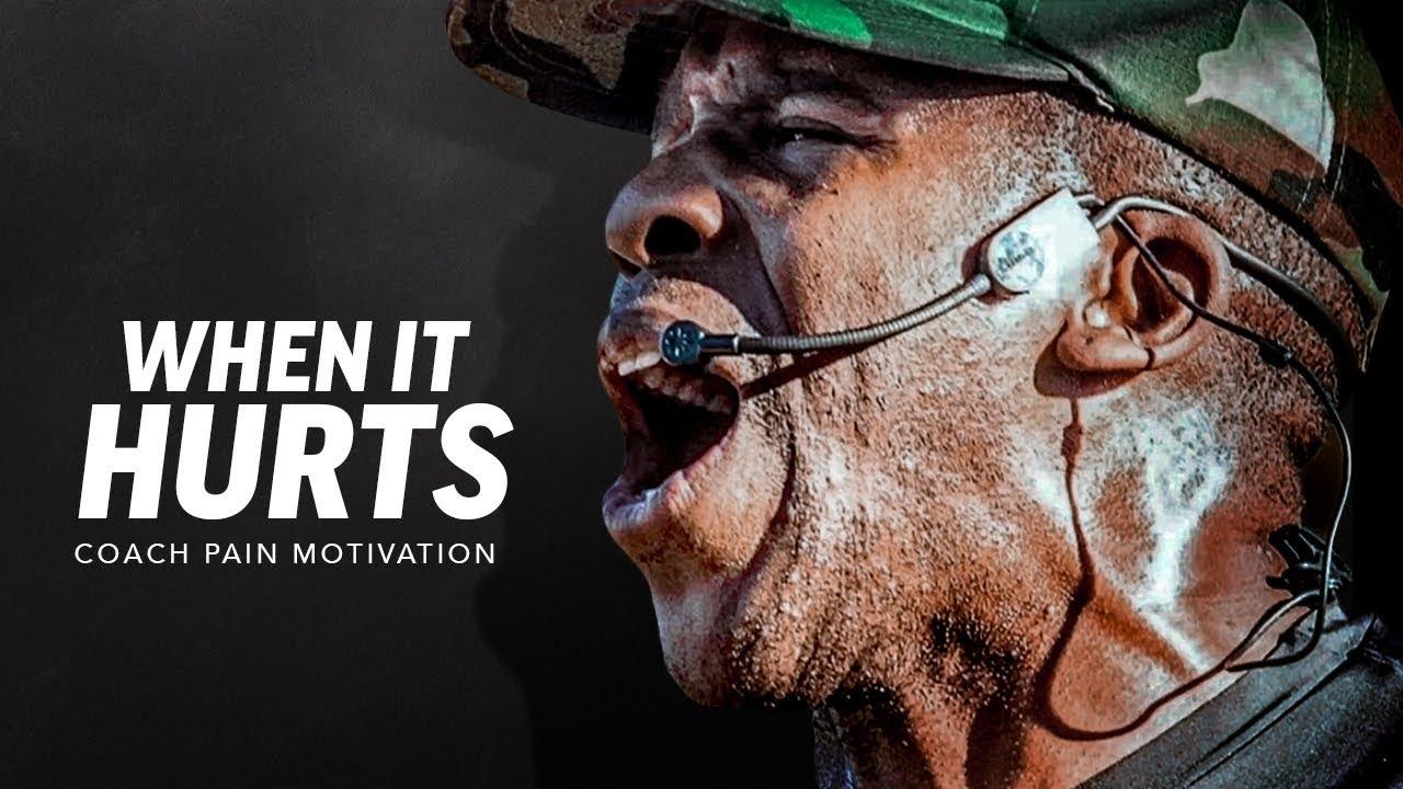 WHEN IT HURTS | Best Motivational Speech Video (Featuring Coach Pain)