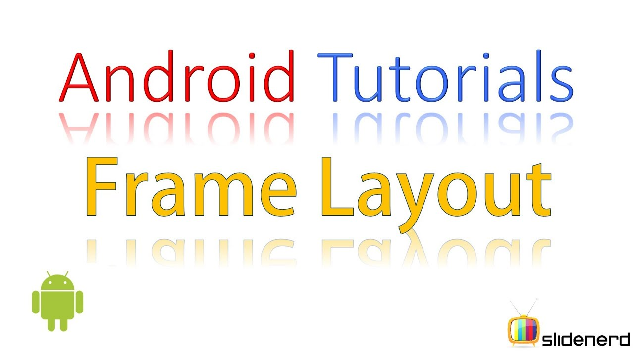 70 Android Frame Layout Reloaded | - YouTube