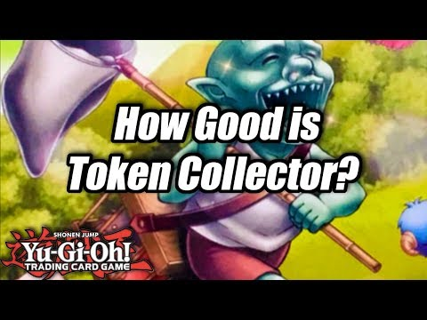 Yu-Gi-Oh! How Good is Token Collector?