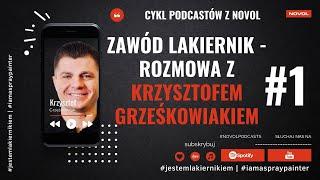 PL#NOVOLpodcast 1 - Zawód Lakiernik - Rozmowa Z Krzysztofem Grześkowiakiem