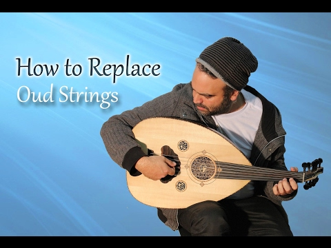 How To Replace an Oud Strings