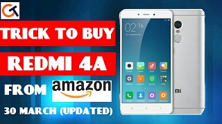 TRICK TO BUY REDMI 4A FROM AMAZON(UPDATED) | REDMI 4A AMAZON FLASH SALE 30 MARCH