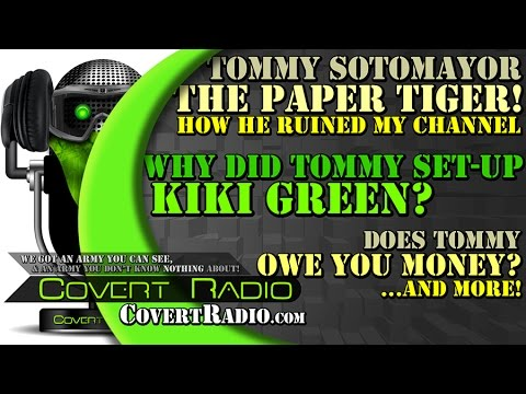 Tommy Sotomayor RUINED My Channel! Also, WHY HE ATTACKED Kiki Green. Does Tommy Owe You Money?