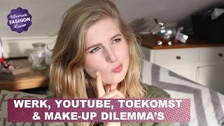 Q&A - Werk, YouTube, Toekomst & Make-up Dilemma's Thumbnail