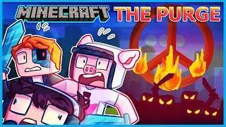 Minecraft but it's purge day and we're all gonna die...