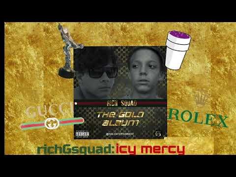 RichGsquad - ICY MERCY