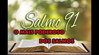 Salmo 91 Fortissimo  Escudo De Proteção Contra O Mal  Destruir Obstaculos E Realizar Sonhos