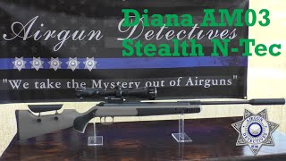 """Diana AM03 Stealth N-TEC .22 caliber, Breakbarrel Combo """"Complete Review"""" By Airgun Detectives"""