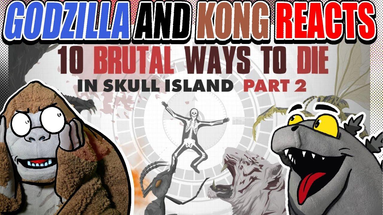 Godzilla Reacts  10 HORRIBLE ways to Die in SKULL ISLAND!   In-Depth Analysis   Episode 2
