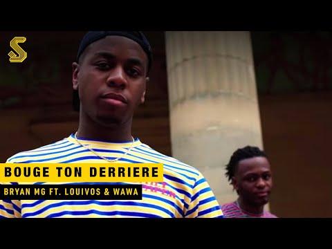 Bryan Mg - Bouge Ton Derriere ft. LouiVos & WAWA (prod. VANNO & ZURICH)