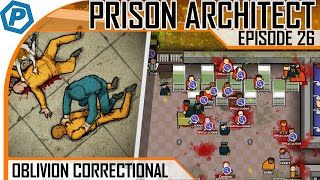 Prison Architect | Oblivion | #26 | Getting started on the floors, blood red