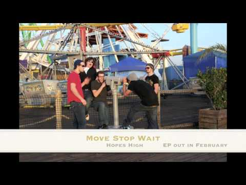 NEW Hopes High EP 2011 - Move Stop Wait