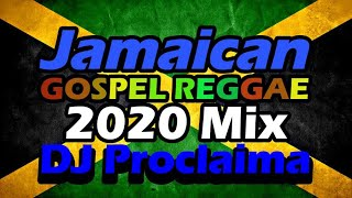 Jamaican Gospel Reggae Mix  - DJ Proclaima Gospel Reggae Selector