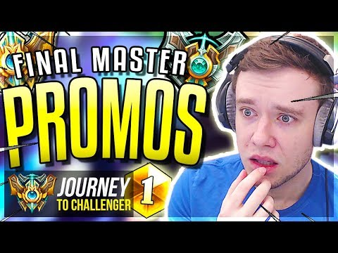 FINAL MASTER PROMOS MY LAST CHANCE - Journey To Challenger  League of Legends