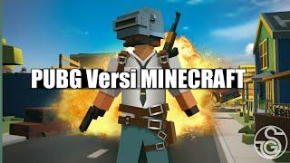 Akhirnya rilis juga di Playstore PUBG versi MINECRAFT(Grand Battle Royale)