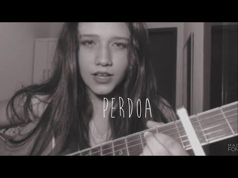 Perdoa - AnaVitória  Beatriz Marques cover