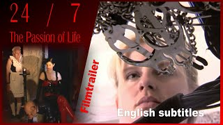 24-7 The Passion of Life - Trailer with English subtitles