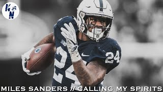 "Miles Sanders Penn State Highlight Mix   ||   ""  Calling My Spirit  ""   ᴴ ᴰ Video"