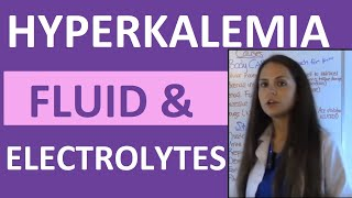 Fluid & Electrolytes Nursing Students Hyperkalemia Made Easy NCLEX Review