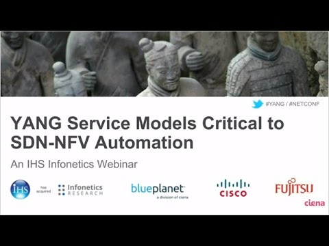 Infonetics Webinar: YANG & TOSCA – Service Models Critical to SDN and NFV Automation