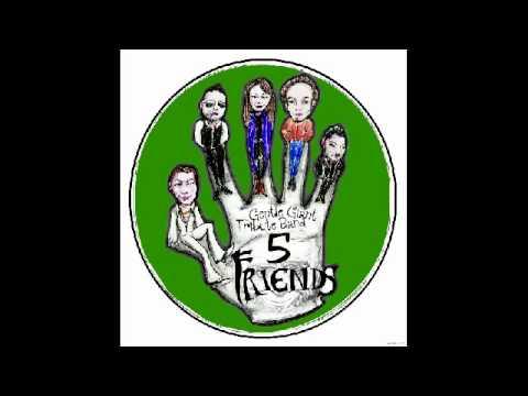5 Friends -