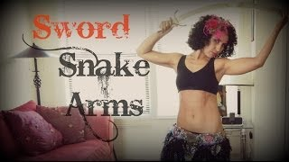 Sword belly dancing: snake arms
