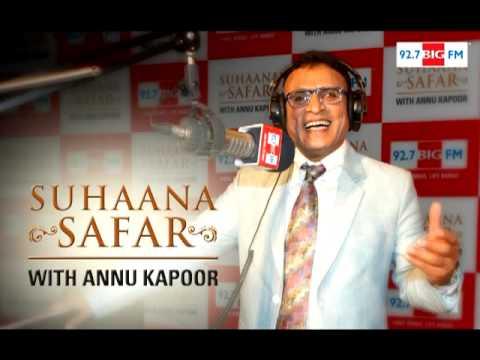 Suhaana Safar with Annu Kapoor Show 31 ( Kishore Kumar ) Full Show
