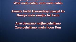 Are deewano mujhe pehchano - Don - Full Karaoke Scrolling Lyrics