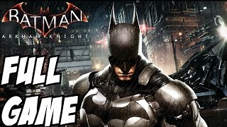 Batman Arkham Knight Gameplay Walkthrough Part 1 Full Game Let