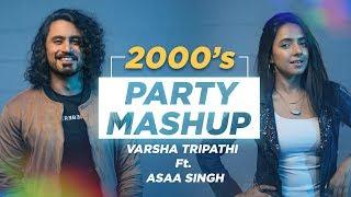 2000's Dance Mashup | Varsha Tripathi & Aasa Singh | Bollywood Songs Medley