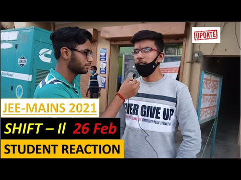 Jee Mains 2021 Student reaction| Jee mains 2021 26 February, Shift 2|Memory based questions|