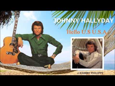 Johnny Hallyday  hello u s  usa