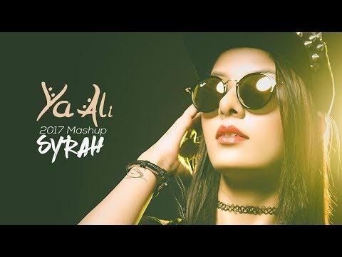 Ya Ali (Gangster) Mashup 2017 | DJ Syrah