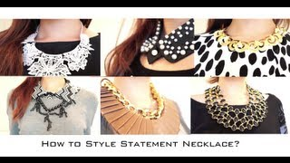 How to Style Statement Necklaces Fashion Lookbook
