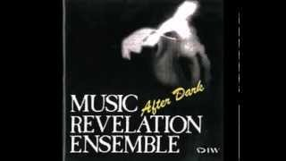 interView / After Dark / Music Revelation Ensemble