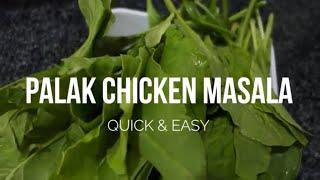 Palak Chicken Masala  Spinach  Restaurant style