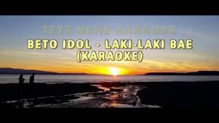 Beto Idol - Laki-laki Bae