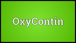 OxyContin Meaning