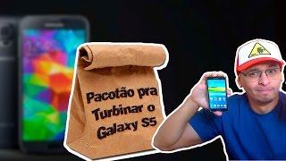 Pacotão Completo pra turbinar seu Galaxy S5