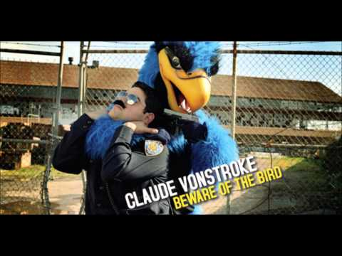 CLAUDE VONSTROKE  Deep Throat Faster Version