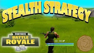 FORTNITE BATTLE ROYALE - STEALTH STRATEGY (middle of nowhere)