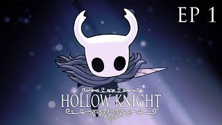 ME ADENTRO EN BOCASUCIA Y CRUCES OLVIDADOS - Hollow Knight Ep 1