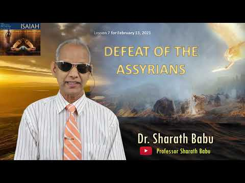 7th English Sabbath School Lesson| Defeat of the Assyrians | Professor Sharath Babu
