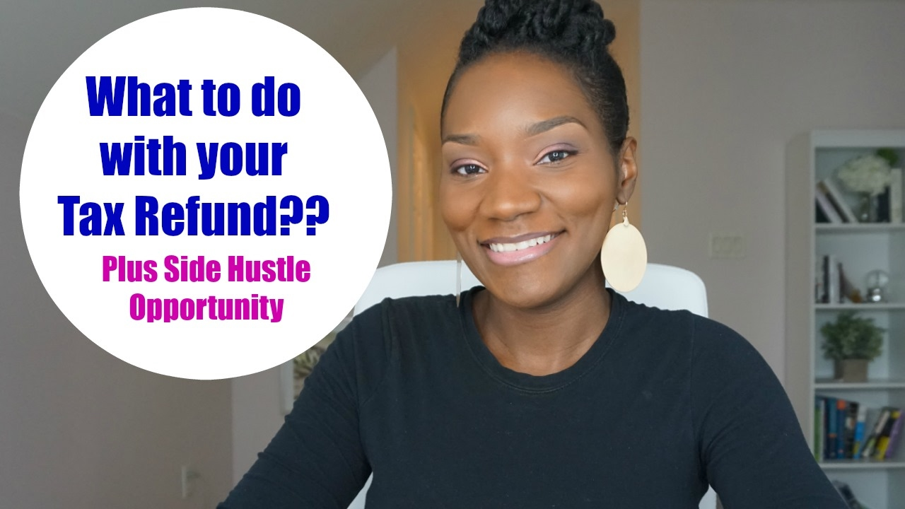 What to do with your Tax Refund | Don't Spend it All | Plus Side Hustle Opportunity | FrugalChi