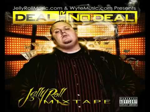 JellyRoll Feat. Lee Lee & Struggle - How It Feels [Deal Or No Deal]
