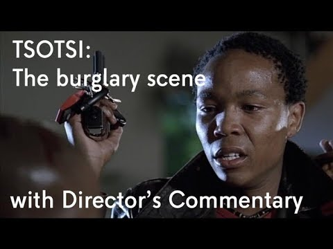 Tsotsi 2006  The burglary  with Director's Commentary from Gavin Hood